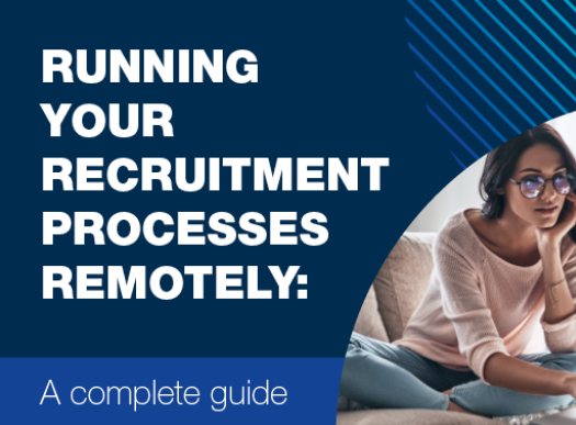 Running your recruitment processes remotely: A complete guide